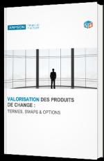 Valorisation des produits de changes : termes, swaps & options