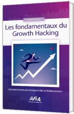 La fondamentaux du Growth Hacking