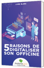 5 raisons de digitaliser son officine