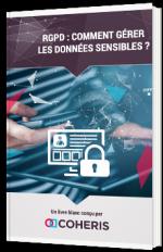 RGPD : Comment gérer les données sensibles ?