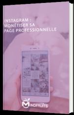 Instagram : monétiser sa page professionnelle