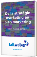 De la stratégie marketing au plan marketing