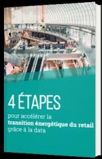 4 étapes pour accélérer la transition énergétique du retail grâce à la data