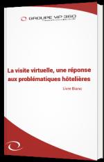 La visite virtuelle, une réponse aux problématiques hôtelières