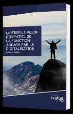Libérer le plein potentiel de la fonction Achats par la digitalisation
