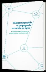 Pédopornographie et propagande terroriste en ligne
