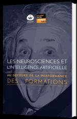Les neurosciences et l'intelligence artificielle au secours de la performance des formations