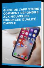 Guide de l'App Store : comment répondre aux nouvelles exigences qualité d'Apple