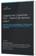 L'approche Customer-First : l'avenir du service client