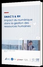 SMAC's & RH - Impact du numérique dans la gestion des ressources humaines