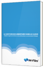 La gestion documentaire dans le Cloud