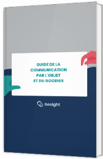 Guide de la communication par l'objet et du goodies