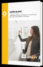 Le Business Process Management comme levier de votre transformation numérique