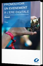 Promouvoir un événement à l'ère digitale