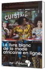 Le livre blanc de la mode africaine en ligne