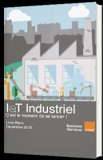 IoT Industriel - C'est le moment de se lancer !