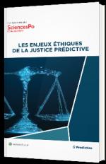Les enjeux éthiques de la justice prédictive