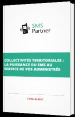 Collectivités territoriales: la puissance du SMS au service de vos administrés