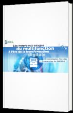 Les nouveaux usages du multifonction à l'ère de la transformation digital