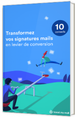 Transformez vos signatures mails en levier de conversion