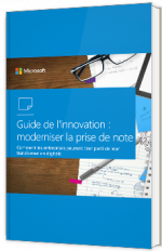 Guide de l'innovation : moderniser la prise de note