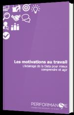 Les motivations au travail: L'éclairage de la Data pour mieux comprendre et agir
