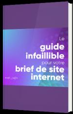 Le guide infaillible pour votre brief de site internet