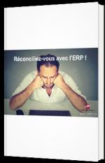 Reconciliez-vous avec l'ERP !