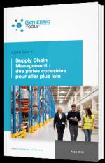 Supply Chain Management : des pistes concrètes pour aller plus loin