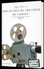 Le Top 3 des outils de création de vidéos !