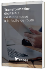 Transformation digitale : de la promesse à la feuille de route