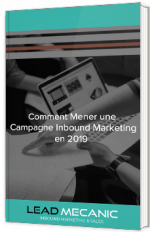 Comment mener une campagne Inbound Marketing en 2019