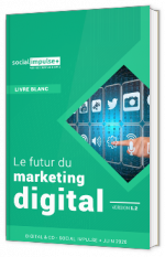 Le futur du marketing digital