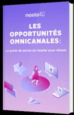 Les opportunités omnicanales : le guide de poche du retailer pour réussir