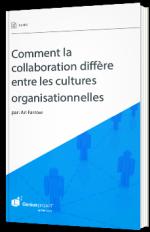 Comment la collaboration diffère entre les cultures organisationnelles
