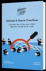 GitHub & Stack Overflow - Comment les utiliser pour mieux dénicher les génies du code