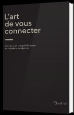 Les clés d'un projet WiFi réussi en Hôtellerie de plein air