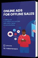 Online Ads for Offline sales