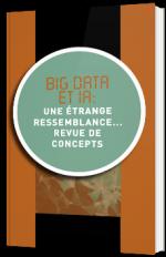 Big Data et IA : une étrange ressemblance... Revue de concepts