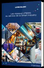Les réseaux LPWAN au service de la Smart Industry