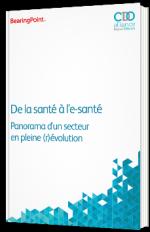 De la santé à l'e-santé - Panorama d'un secteur en plein (r)évolution