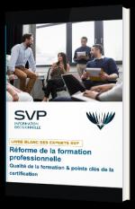 Réforme de la formation professionnelle Qualité de la formation & points clés de la certification
