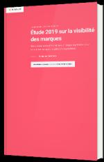 Étude 2019 sur la visibilité des marques