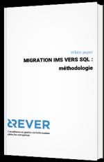 Migration IMS vers SQL – Méthodologie