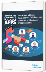 Construire l'audience de vos applications mobiles