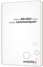 Mieux décider pour mieux communiquer