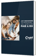 Les 7 innovations qui transforment les services paie & RH