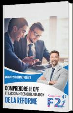 Comprendre le CPF et les grandes orientations de la réforme