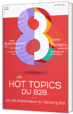 Les hot topics du B2B