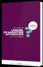 Choisir le bon logiciel de Marketing Automation pour votre agence
